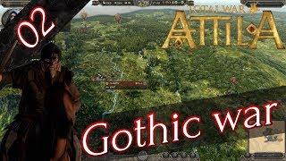 【RTS】 #2 Total War: Attila ゴート戦争 キャンペーン 【実況】