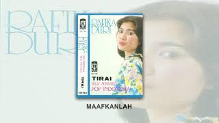 Rafika Duri - MAAFKANLAH ( Audio)
