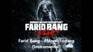 Farid bang - #Moroccogang (Instrumental)