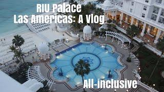 RIU Palace las Americas Cancun, Mexico 2018