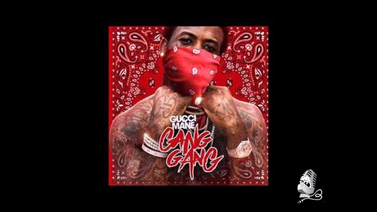 Gucci Mane- Gang Gang Full Mixtape 2017