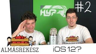 Az UNALMAS iOS 12, és a HOMEPOD!!! | ALMÁSREKESZ S01E02