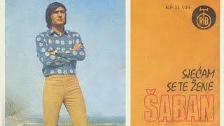 Saban Saulic - Sjecam se te zene - (Audio 1971)