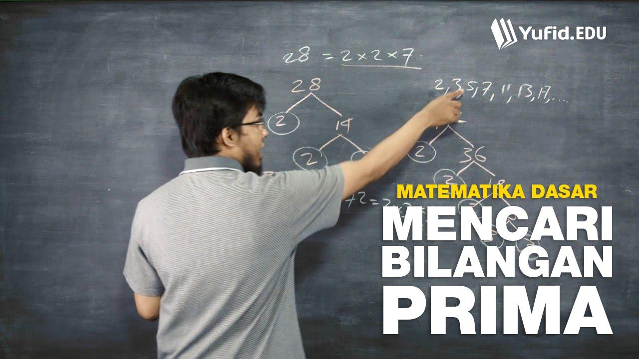 Belajar Matematika Dasar Mencari Bilangan Prima Seri 025 Youtube