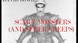 David Bowie - Scary Monsters ( And Super Creeps )  Edit 2.0