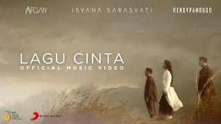 Afgan Isyana Sarasvati Rendy Pandugo Lagu Cinta Official Music Video
