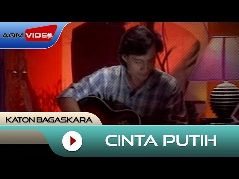 Katon Bagaskara - Cinta Putih | Official Video