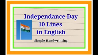 10 lines on Indępendence Day(15 August) in English Writing-Learn Essay Speech