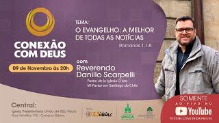 CONEXÃO COM DEUS AO VIVO - Igreja Presbiteriana Unida de São Paulo - 09/11/2020