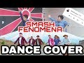 SMASH - Fenomena Dance Cover By SHINDIG DANCE CREW