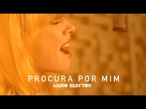 Amor Electro | Procura por Mim [Official Video]