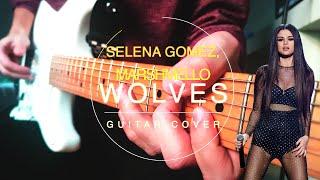 Selena Gomez, Marshmello - Wolves | Full guitar cover + guitar solos