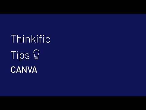 #ThinkificTips: How non-designers can use Canva to create visual content