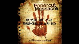 Papercut Massacre - If These Scars could Talk (Full Album)
