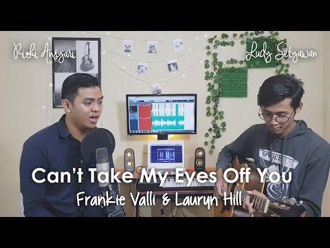Can't Take My Eyes Off You - Frankie Valli & Lauryn Hill (Rizki Ansyari, Ludy Setyawan) Cover