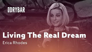 living-the-real-dream-erica-rhodes