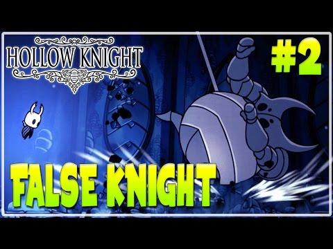 #2 HOLLOW KNIGHT  WALKTHROUGH GAMEPLAY   FALSE KNIGHT    Furo Full Game HD