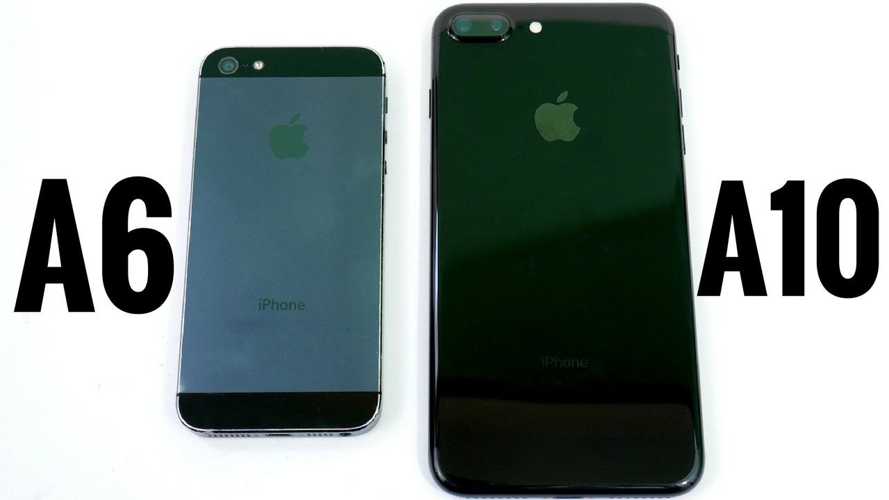 iphone 5 plus iphone 5 vs iphone 7 plus a6 vs a10 11022