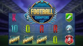 Football Champions Cup Online Slot from NetEnt ⚽