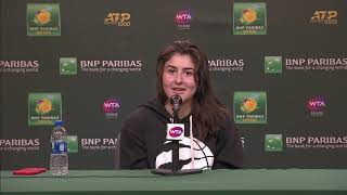 Bianca Andreescu Post-Match Press Conference at BNP Paribas Open