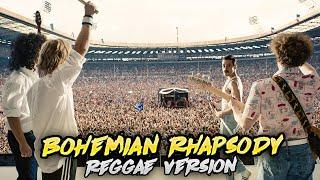 Queen-Bohemian Rhapsody(Reggae Version)
