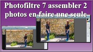 Photofiltre 7 assembler 2 photos en faire une seule, facilement et rapidement