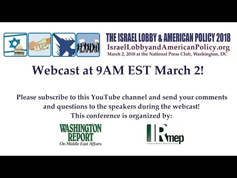 Webcast: The Israel Lobby & American Policy 2018 conference