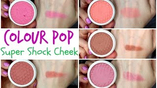Colour Pop Super Shock Cheek Blush | Swatches, Demo, Review
