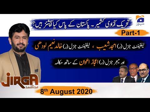 Jirga - Saturday 8th August 2020