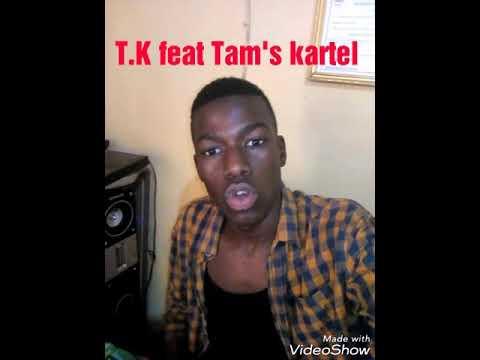 Tams Kartel Feat Tams Kolomba TK