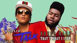 Download Mp3 Talk X That's What I Like | Mashup Of Khalid/bruno Mars
