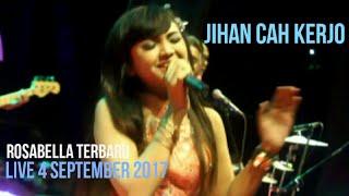 Jihan audy - aku cah kerjo - rosabella live 4 september 2017