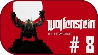 Девичье прохождение игры Wolfenstein: The New Order #8