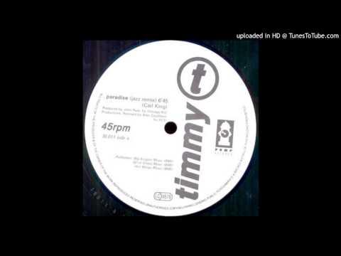 Timmy T -- Paradise  (Jazz Remix)