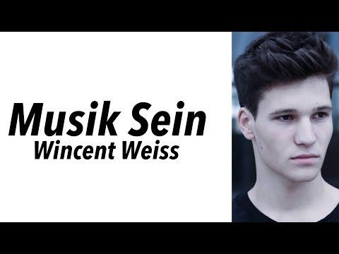 Wincent Weiss - Musik Sein (LYRICS/English Translations)