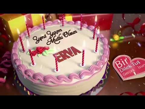 İyi ki doğdun ERVA - İsme Özel Doğum Günü Şarkısı