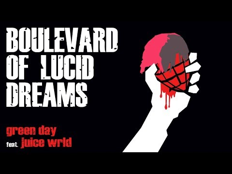 "Juice WRLD Vs. Green Day - ""Boulevard Of Lucid Dreams"" (Mashup)"