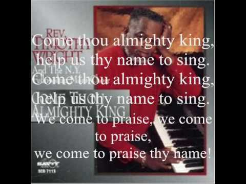 Come Thou Almighty King by Rev. Timothy Wright and the New York Fellowship Mass Choir