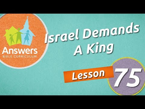 Israel Demands A King | Answers Bible Curriculum: Lesson 75