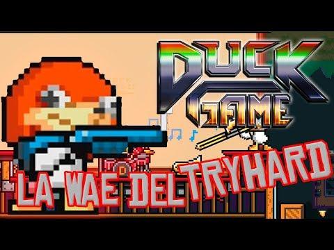 LA WAE DEL TRYHARD | DUCK GAME Vs/ None, Cash y Huma