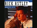 Rick Astley – Never Gonna Give You Up!