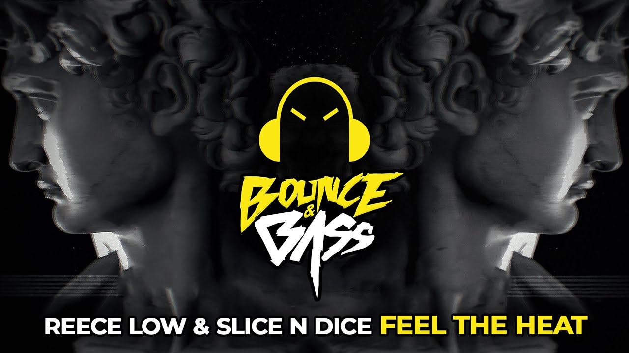 Reece Low & Slice N Dice - Feel The Heat