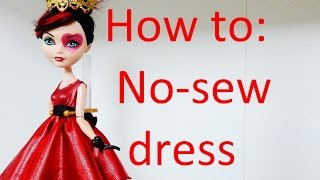 Clothes Tutorial: Easy no-sew dress for your Ever After High dolls by EahBoy