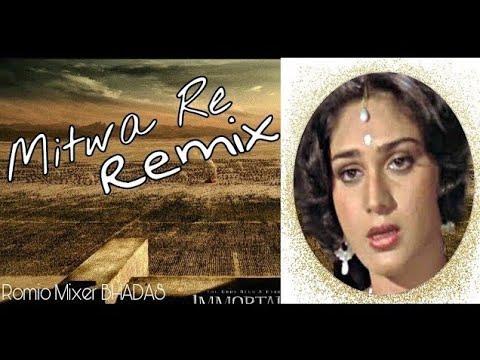 mitwa-re-o-mitwa-nache-nagin-gali-gali-(1990)-|remix-by-romio-bhadas