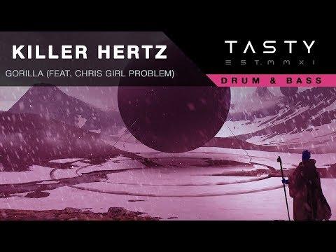Killer Hertz - Gorilla (feat. Chris Girl Problem)
