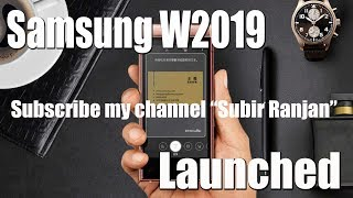 Samsung W2019 Flip Phone Launched   Snapdragon 845   First Hand Review   2018