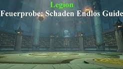 WoW Legion - Feuerprobe: Endlos Schaden Guide Deutsch German HD