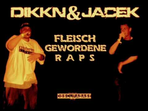 Dikkn & Jacek - Fleischgewordene Raps (2009)