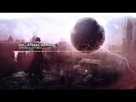 Limit Break - Collateral Damage (Trailer / Dark / Epic)