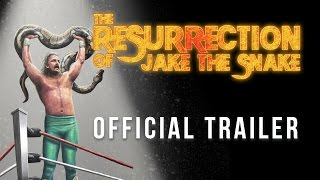 Resurrection of Jake The Snake Documentary Trailer 2